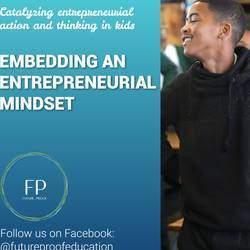 Futureproof - Workshops on entrepreneurship for kids, business skills development for kids, aimed at alleviating poverty in SA.
