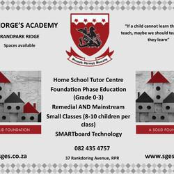 St George's Academy - e provide specialised support for learners with barriers to learning and assist in tutoring students who are home-schooled using an externally sourced curriculum, catered to fit the individual needs of your child.