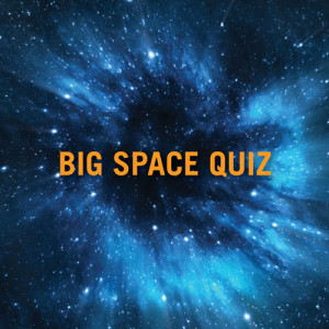 Big-Space-Quiz