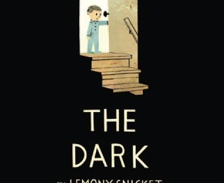 Book Review: The Dark by Lemony Snicket
